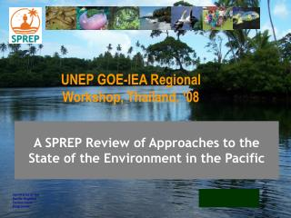 A SPREP Survey of Ways to deal with the Condition of The earth in the Pacific