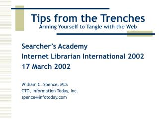 Tips from the Trenches Outfitting Yourself to Tangle with the Web