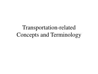 Transportation-related Ideas and Phrasing
