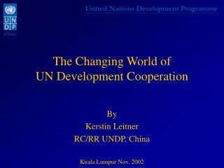 The Changing Universe of UN Improvement Collaboration