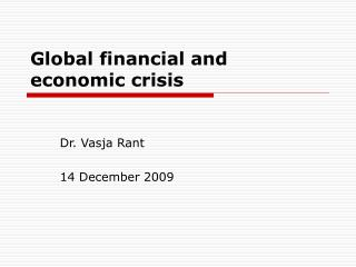 Worldwide money related and financial emergency