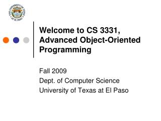 Welcome to CS 3331, Propelled Object-Arranged Programming