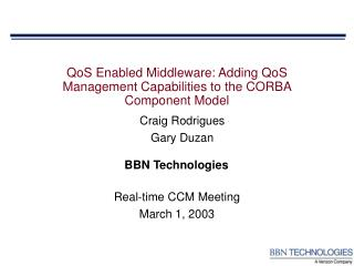 QoS Empowered Middleware: Adding QoS Administration Capacities to the CORBA Part Demonstrate