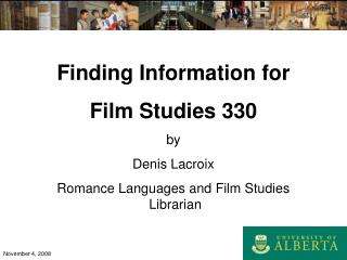 Discovering Data for Film Contemplates 330 by Denis Lacroix Sentiment Dialects and Film Concentrates on Administrator