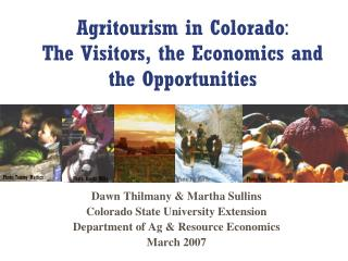 Agritourism in Colorado : The Guests, the Financial matters and the Open doors