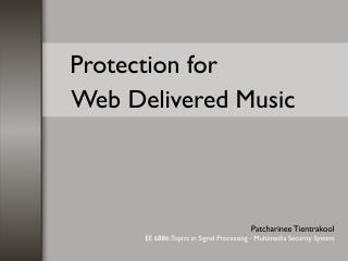 Security for Web Conveyed Music