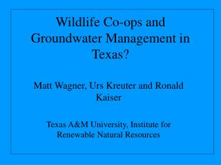 Natural life Centers and Groundwater Administration in Texas?