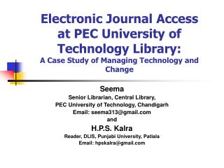 Electronic Diary Access at PEC College of Innovation Library: A Contextual analysis of Overseeing Innovation and Change