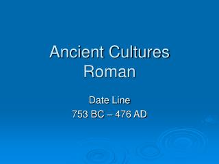 Antiquated Societies Roman