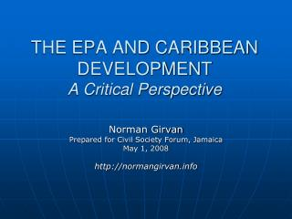 THE EPA AND CARIBBEAN Advancement A Basic Viewpoint