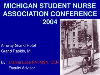 MICHIGAN Understudy Medical attendant Affiliation Meeting 2004
