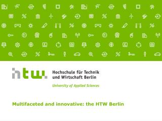 Multifaceted and creative: the HTW Berlin