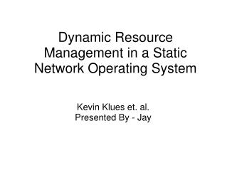 Dynamic Asset Administration in a Static System Working Framework