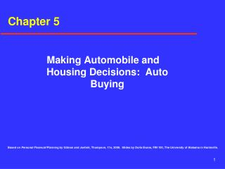 Settling on Vehicles and Lodging Choices: Auto Purchasing