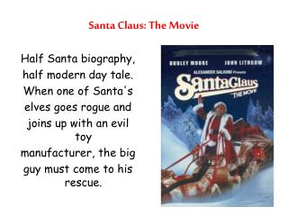 Santa Clause Claus: The Motion picture