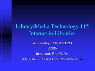 Library/Media Innovation 115 Web in Libraries