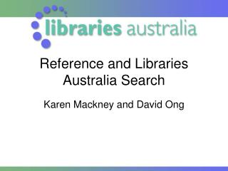 Reference and Libraries Australia Look