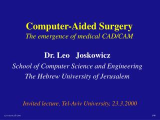 PC Helped Surgery The rise of medicinal computer aided design/CAM
