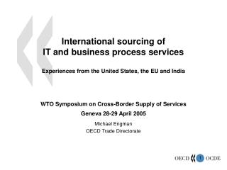 Universal sourcing of IT and business process administrations Encounters from the United States, the EU and India