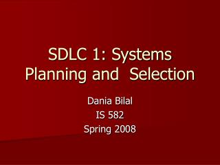 SDLC 1: Frameworks Arranging and Choice