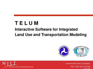 T E L U M Intuitive Programming for Coordinated Area Use and Transportation Demonstrating