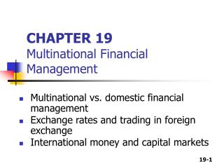 Part 19 Multinational Money related Administration