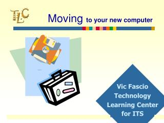 Moving to your new PC