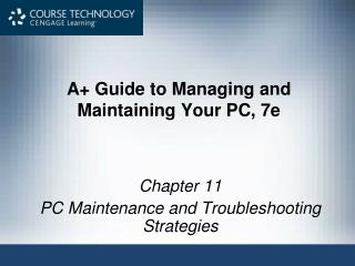 A Manual for Overseeing and Keeping up Your PC, 7e