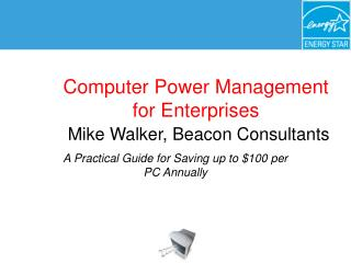 PC Power Administration for Undertakings Mike Walker, Reference point Specialists