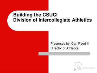 Building the CSUCI Division of Intercollegiate Games