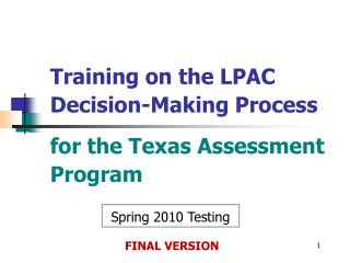 Preparing on the LPAC Choice Making Process for the Texas Appraisal Program