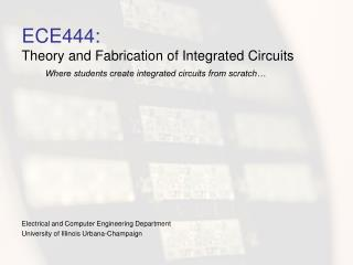 ECE444: Hypothesis and Creation of Incorporated Circuits