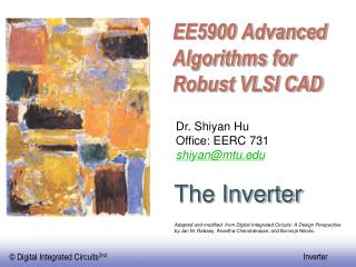 EE5900 Propelled Calculations for Strong VLSI computer aided design