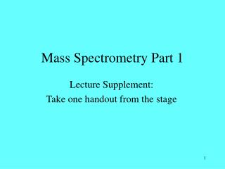 Mass Spectrometry Section 1