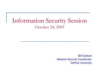 Data Security Session October 24, 2005