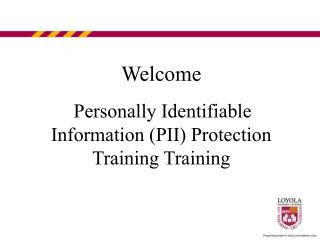 Welcome By and by Identifiable Data (PII) Insurance Preparing