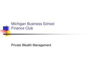Michigan Business college Fund Club