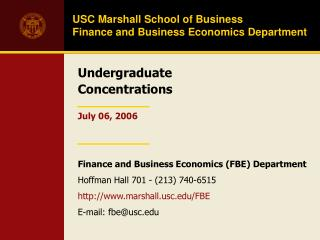 USC Marshall Institute of Business Account and Business Financial matters Office