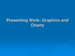 Showing Work: Design and Graphs