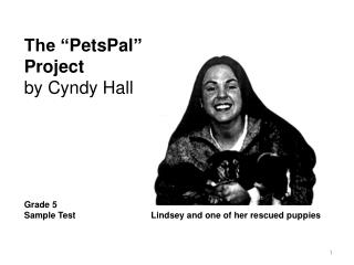 "The "" PetsPal "" Undertaking by Cyndy Lobby"
