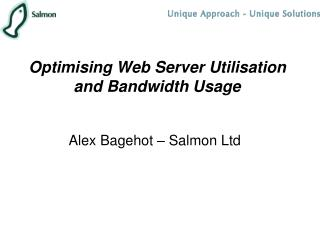 Improving Web Server Use and Transmission capacity Utilization