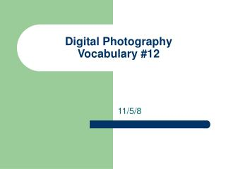 Advanced Photography Vocabulary #12