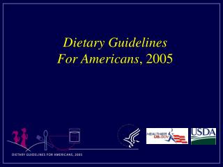 Dietary Rules For Americans , 2005