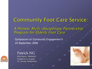 Group Foot Care Benefit: A Pioneer Multi-disciplinary Association Program for Elderly Foot Care