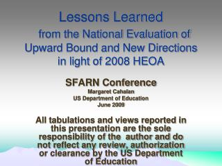 Lessons Gained from the National Assessment of Upward Bound and New Headings in light of 2008 HEOA