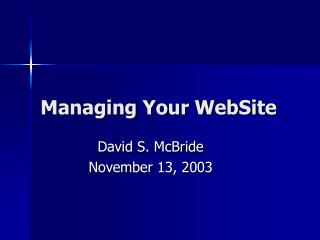 Dealing with Your Site