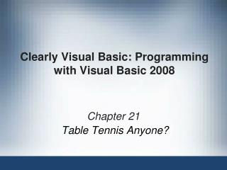 Unmistakably Visual Fundamental: Programming with Visual Essential 2008