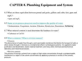 CAPTER 8. Plumbing Hardware and Framework 8.3 What are there equal in the middle of pound and grain, gallons and cubic f