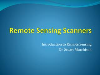 Remote Detecting Scanners