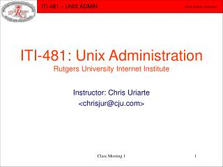 ITI-481: Unix Organization Rutgers College Web Foundation